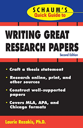 Schaum's Quick Guide to Writing Great Research Papers (English Edition)