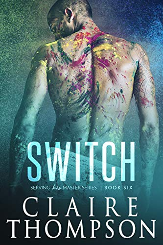 Switch (Serving his Master Book 6) (English Edition)