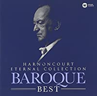 Eternal Collection: Baroque Best by Nikolaus Harnoncourt