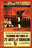 Authentic Shaolin Heritage: Training Methods of 72 Arts of Shaolin: Training Methods of 72 Arts of Shaolin