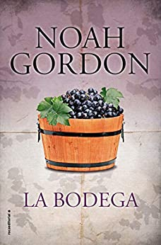 La bodega (BIBLIOTECA NOAH GORDON) de [Noah Gordon, Enrique de Hériz]