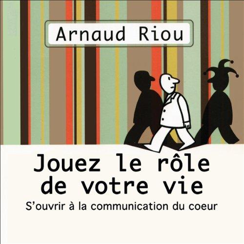Jouez le rôle de votre vie  audiobook cover art