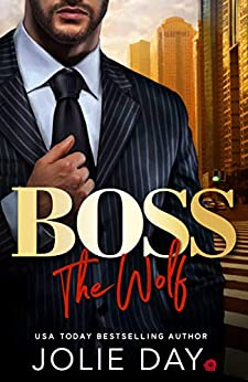 BOSS: The Wolf by [Jolie Day]