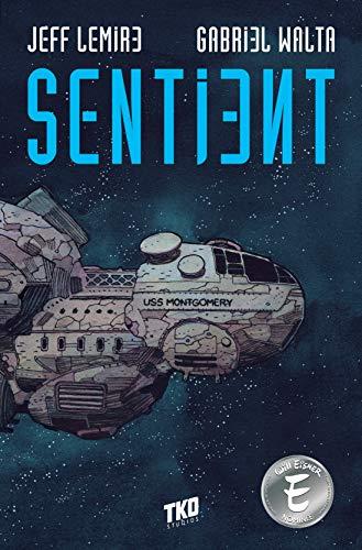Sentient by [Jeff Lemire]