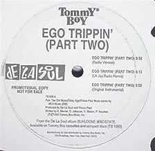 Ego Trippin'
