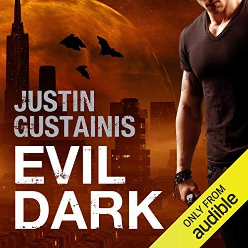 Evil Dark audiobook cover art