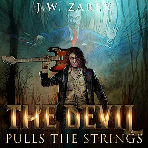 The Devil Pulls the Strings Audiobook By J.W. Zarek cover art