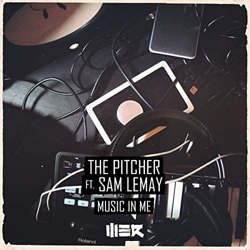 The Pitcher feat. Sam Lemay