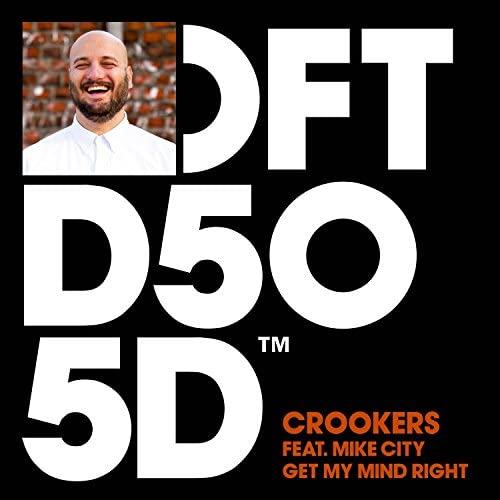 Crookers feat. Mike City