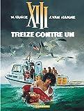 XIII, tome 8, Treize contre un by Jean Van Hamme William Vance(1991-11-01) - Dargaud - 01/01/1991