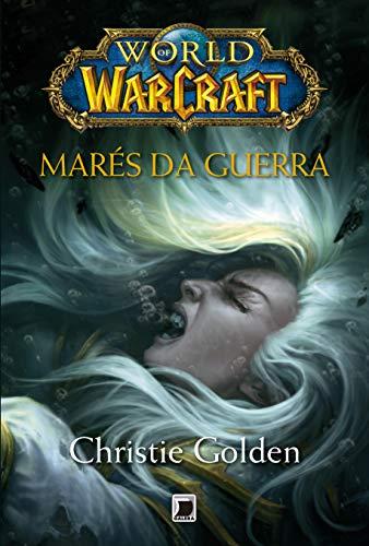 World of Warcraft: Marés da guerra