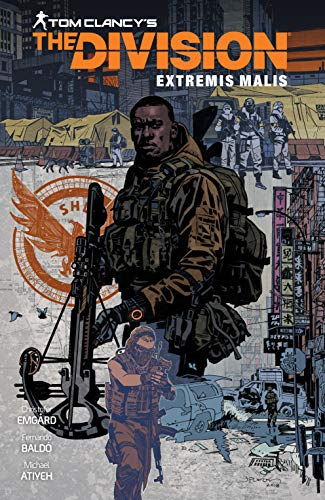 Tom Clancy's The Division: Extremis Malis (English Edition)