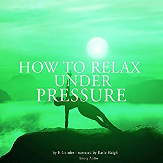 How to relax under pressure cover art