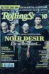 ROLLING STONE 032 SEPTEMBRE 2005 COVER NOIR DESIR LOUISE ATTAQUE CALOGERO SERGE GAINSBOURG ROGER WATERS DENNIS HOPPER