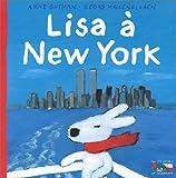 Lisa a New York (Gaspard Et Lisa)