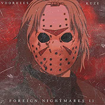 Foreign Nightmares 2