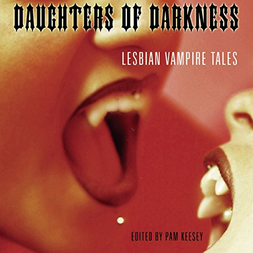 Daughters of Darkness: Lesbian Vampire Tales cover art