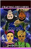 Crafting Dreamers: New Moon Luna Nueva (English Edition)