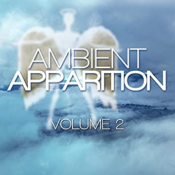 Ambient Apparition, Vol. 2