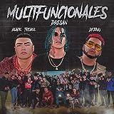 Multifuncionales (feat. Black Trebol & Dejavu) [Explicit]