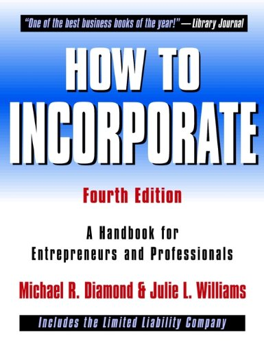 How to Incorporate: A Handbook for Entrepreneurs and Professionals (English Edition)