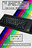 The Ultimate Guide to Games for the ZX Spectrum: H-R: Volume 2