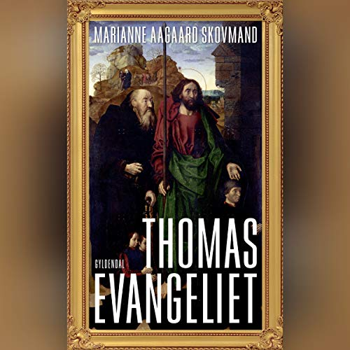 Thomasevangeliet                   By:                                                                                                                                 Marianne Aagaard Skovmand                               Narrated by:                                                                                                                                 Esben Hansen                      Length: 4 hrs and 18 mins     Not rated yet     Overall 0.0