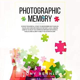 Photographic Memory: 10 Steps to Remember Anything Superfast!      Accelerated Learning for Unlimited Memory Efficiency. Create Habits to Help You Improve Your Memory, Focus and Clarity. Mind Hacking!              Written by:                                                                                                                                 Luke Caldwell                               Narrated by:                                                                                                                                 Tim Edwards                      Length: 1 hr and 51 mins     Not rated yet     Overall 0.0