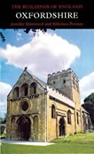Oxfordshire (Pevsner Architectural Guides: Buildings of England)