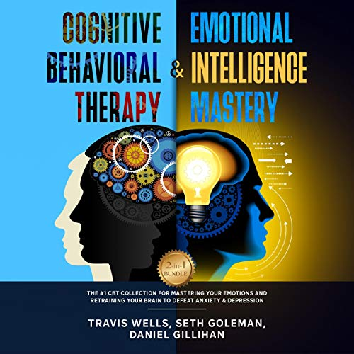 Cognitive Behavioral Therapy & Emotional Intelligence Mastery 2-in-1 Bundle cover art