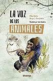 La Voz De Los Animales: 4 (Conciencia)