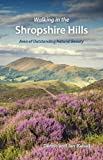 Walking in the Shropshire Hills: Area of Outstanding Natural Beauty