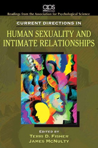 Current Directions in Human Sexuality and Intimate Relationships for Human Sexuality in a World of Diversity