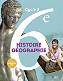 Histoire géographie 6e - Livre de l'élève - Nouveau programme 2016