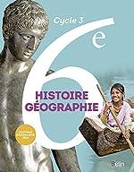 Histoire géographie 6e - Livre de l'élève - Nouveau programme 2016 d'Eric Chaudron