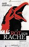 Rot für Rache: Thriller (Thrillerserie um eine junge Graffiti-Sprayerin, Band 2)