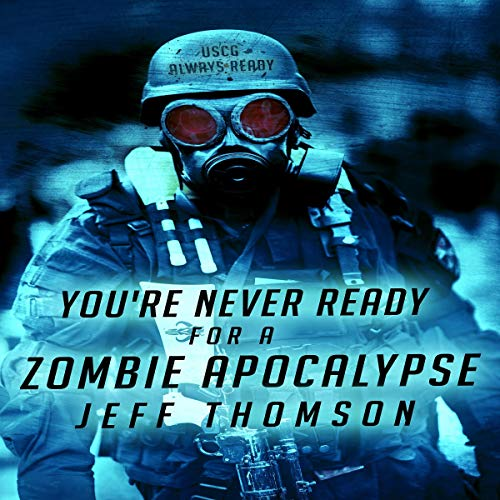 You're Never Ready for a Zombie Apocalypse cover art