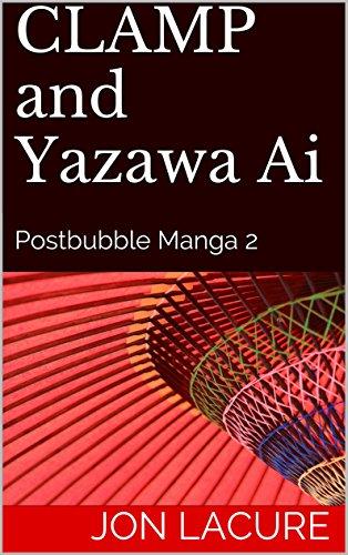 CLAMP and Yazawa Ai: Postbubble Manga 2 (English Edition)
