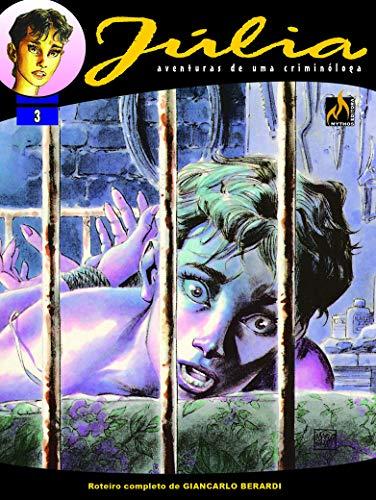 Júlia - Vol. 03: Na mente do monstro