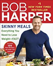 Skinny Meals: 100 New Recipes That Follow My Skinny Rules by Bob Harper (2014) Paperback