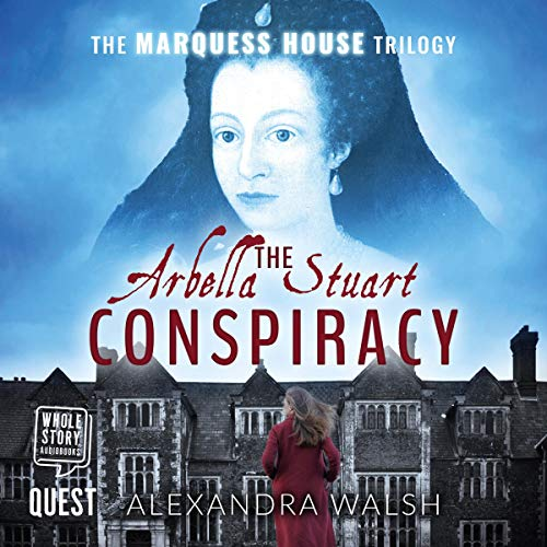 The Arbella Stuart Conspiracy cover art