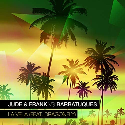 Jude & Frank & Barbatuques feat. Dragonfly