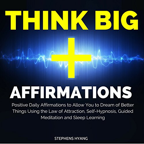 Think Big Affirmations audiobook cover art