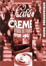 Café crème 4, méthode de français : guide pédagogique