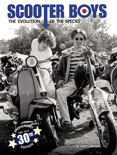 Scooter Boys: The Evolution of the Species (English Edition)