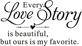 KYSUN Every Love Story is Beautiful but Ours is My Favorite Vinyl Wall Decal Art Letters Heart Shape Décor Lettering Quotes Wall Sayings