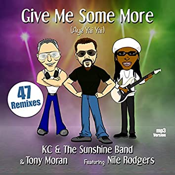 Give Me Some More (Aye Yai Yai)