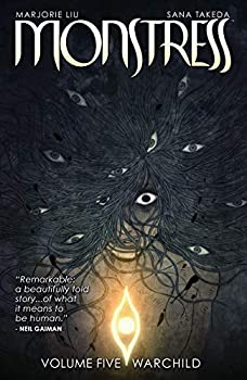 Monstress: Volume 5 by Marjorie Liu and Sana Takeda