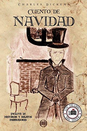 CUENTO DE NAVIDAD: Incluye 25 historias y relatos inspiradores (Colección LOS 100 LIBROS MÁS LEÍDOS)
