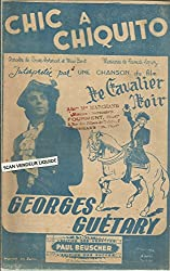 Chic à Chuiquito - Chanson du film Le cavalier noir - Interprété par Georges Guetary
